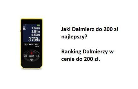 Ranking TOP8 Dalmierzy do 200 zł. Jaki dalmierz najlepszy w cenie do 200 zł?